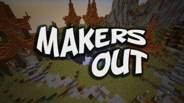 Makers Out
